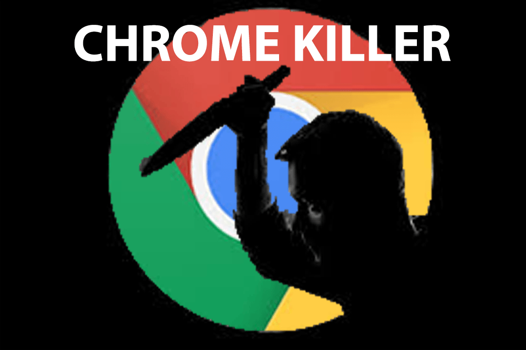 Chrome Killer